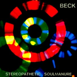 BECK - Stereopathetic Soul Manure