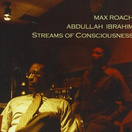 Max Roach,Abdullah Ibrahim - Streams of Consciousness