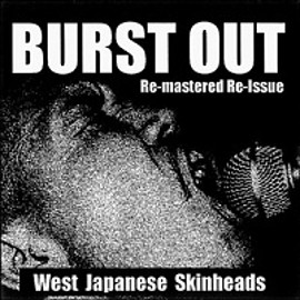 Various Artists - BURST OUT - WEST JAPANESE SKINHEADS