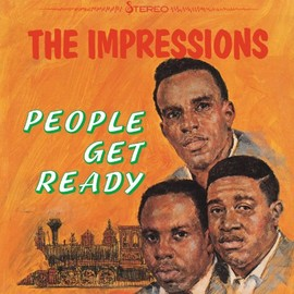 The Impressions - People Get Ready/The Impressions