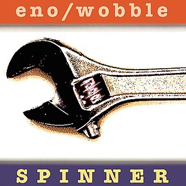 Eno / Wobble - Spinner - Expanded Edition - [解説 / 紙ジャケット仕様 / 高品質UHQCD / 国内盤] (BRC650)