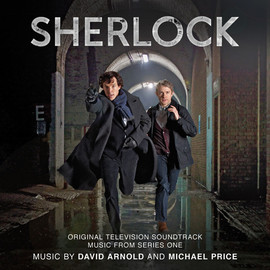 David Arnold, Michael Price - Sherlock: Original Television Soundtrack Music From Series One