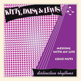 Kitty Daisy & Lewis - Messing With My Life
