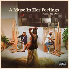 dvsn - A Muse In Her Feelings