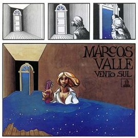 Marcos Valle - Vento Sul (LP) / Marcos Valle