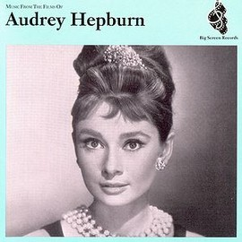 Soundtrack - Music from the Films of Audrey Hepburn(ムーン・リバー:オードリー・ヘプバーン・スクリーン ・テーマ・ベスト)