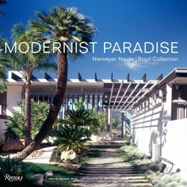 Modernist Paradise: Niemeyer House, Boyd Collection