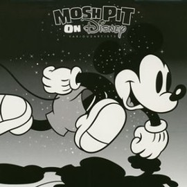 Various Artists - MOSH PIT ON DISNEY