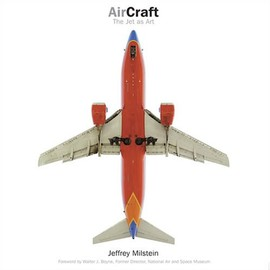 Jeffrey Milstain - AirCraft: the jet as art