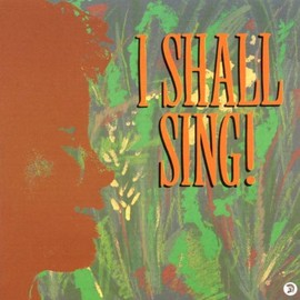 Various Artists - I Shall Sing