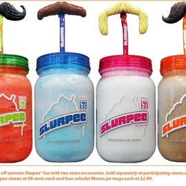 7-Eleven - mustache Slurpee straws and colorful Mason jar mugs