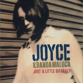 Joyce - Just a Little Bit Crazy