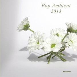 Various Artists - KOMPAKT CD103 POP AMBIENT 2013