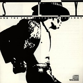 Sly & The Family Stone - Sly and the Family Stone Anthology