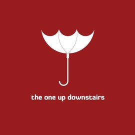 The One Up Downstairs - The One Up Downstairs [7 inch Analog]
