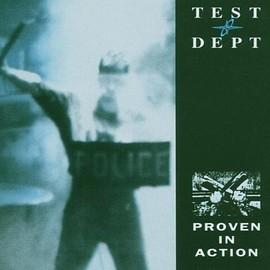 Test Dept. - Proven in Action