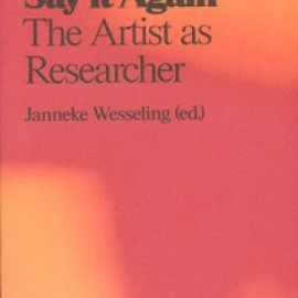 valiz - See it Again、Say it Again:The Artist as Researcher