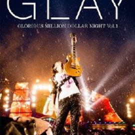 GLAY - GLAY Special Live 2013 in HAKODATE GLORIOUS MILLION DOLLAR NIGHT Vol.1 LIVE DVD~COMPLETE SPECIAL BOX