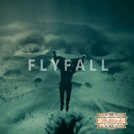 Fla$hBackS - FLY FALL