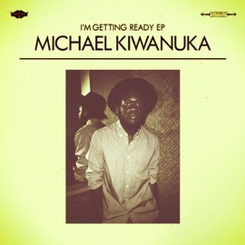 Michael Kiwanuka  - I'm Getting Ready Ep [10 inch Analog]