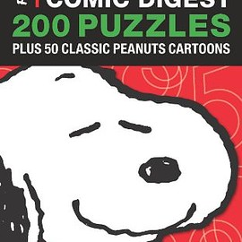 The Puzzle Society - PEANUTS SUDOKU COMIC DIGEST 200 Puzzles Plus 50 Classic Peanuts Cartoons [SNOOPY スヌーピー 数独]