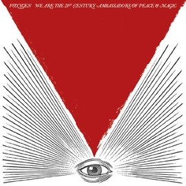 Foxygen - We Are the 21st Century Ambassadors of P [Analog]