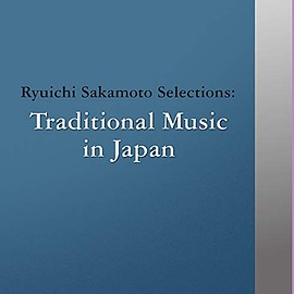 Various Artists - commmons: schola vol.14 Ryuichi Sakamoto Selections: Traditional Music in Japan