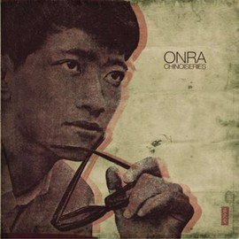 ONRA - Les Chinoiseries