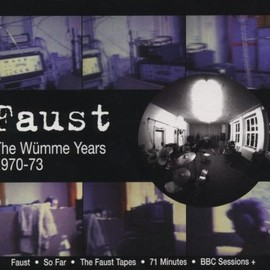 Faust - Wumme Years 1970-1973
