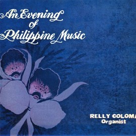 Relly Coloma - Evening of Philippine Music