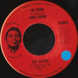 James Brown - The Drunk