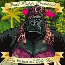 Various Artists - Full Pupp Presents The Greatest Tits Vol.1