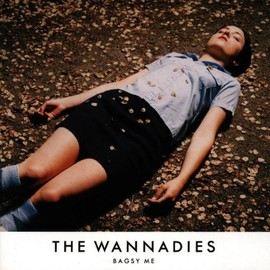 The Wannadies - Bagsy Me