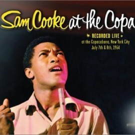 Sam Cooke(サム・クック) - at the Copa
