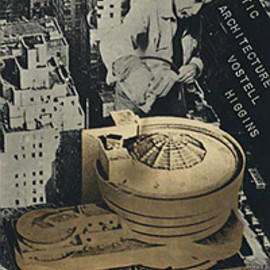 Wolf Vostell and Dick Higgins - Fantastic Architecture