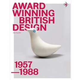 Lily Crowther - Award-Winning British Design: 1957-1988