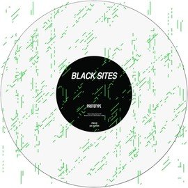 Black Sites (Helena Hauff & F#X) - Prototype EP