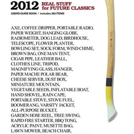 HUgE編集部 - TooLs 2012: REAL STUFF for FUTURE CLASSICS