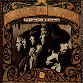 Buffalo Springfield - Last Time Around: