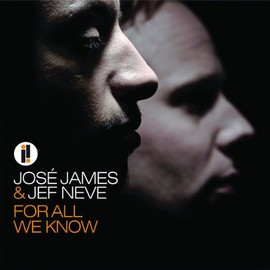 jose james & jeff neve - For All We Know