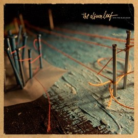 the album leaf - Into the Blue Again (Dig)