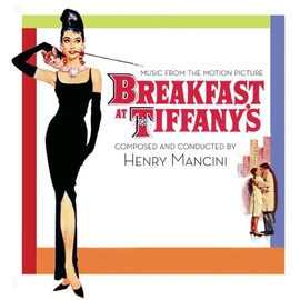 Henry Mancini - Breakfast At Tiffany's: Music From The Motion Picture