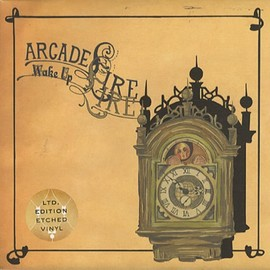 Arcade Fire - Wake Up (Etched Vinyl) 7inch single