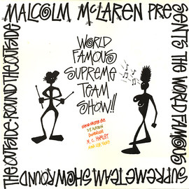 Malcolm McLaren Presents World's Famous Supreme Team Show - Round The Outside! Round The Outside! (LP, Album)