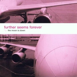 Further Seems Forever - Moon Is Down