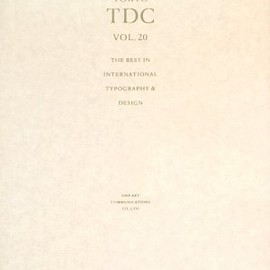 東京タイプディレクターズクラブ - TOKYO TDC〈Vol.20〉The Best in International Typography&Design