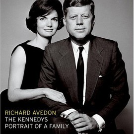 Richard Avedon - The Kennedys: Portrait of a Family