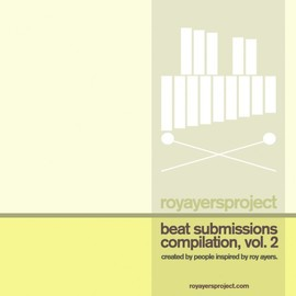 VA - Roy Ayers Project Beat Submission Compilation Vol. 2