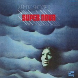 Wayne Shorter - Super Nova