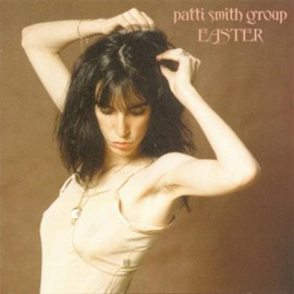 Patti Smith Group - Easter[Vinyl}